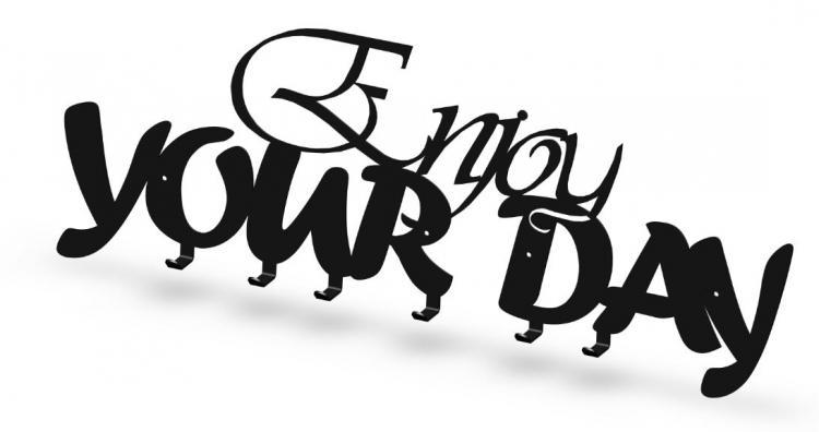 045 - Enjoy YOUR DAY